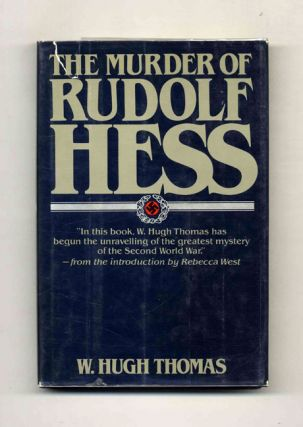 The Murder of Rudolf Hess - 1st US Edition/1st Printing