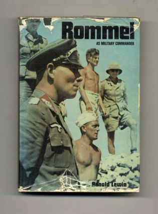 Rommel As Military Commander - 1st Edition/1st Printing. Ronald Lewin
