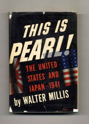 This is Pearl! The United States and Japan - 1941