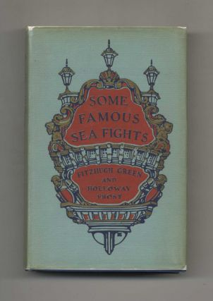 Some Famous Sea Fights - 1st Edition/1st Printing