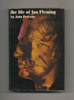 The Life of Ian Fleming. John Pearson