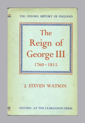 The Reign of George III, 1760-1818