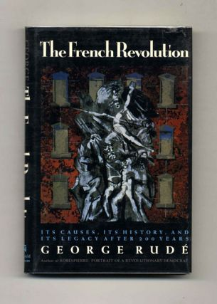 The French Revolution - 1st US Edition/1st Printing