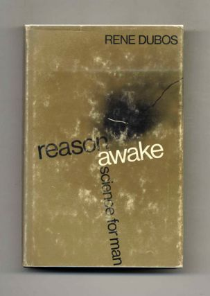 Reason Awake: Science for Man - 1st Edition/1st Printing