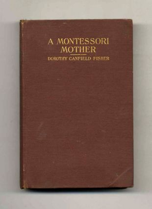 A Montessori Mother - 1st Edition/1st Printing