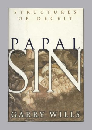 Papal Sin: Structures of Deceit - 1st Edition/1st Printing