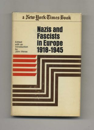 Nazis and Fascists in Europe, 1918-1945