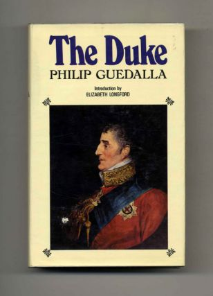 The Duke. Philip Guedalla