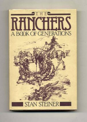 The Ranchers: A Book of Generations - 1st Edition/1st Printing
