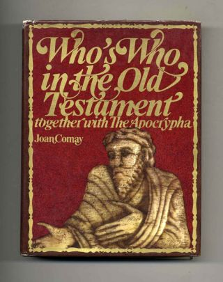 Who's Who in the Old Testament: Together with the Apocrypha - 1st Edition/1st Printing