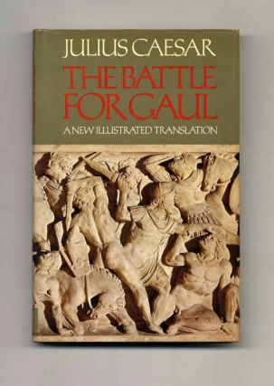 The Battle For Gaul - 1st US Edition/1st Printing