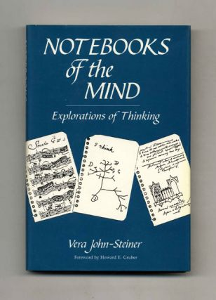 Notebooks of the Mind: Explorations of Thinking - 1st Edition/1st Printing