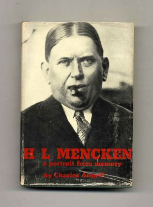 H. L. Mencken: A Portrait From Memory