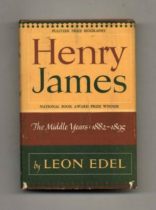 Henry James: The Middle Years, 1882-1895
