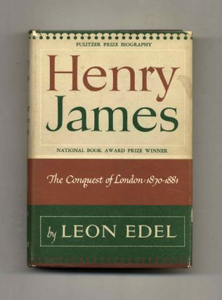 Henry James: The Conquest Of London, 1870-1881