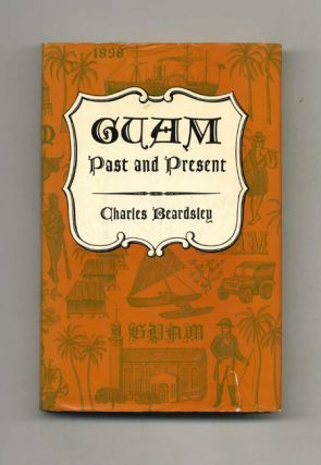 Guam Past and Present - 1st Edition/1st Printing