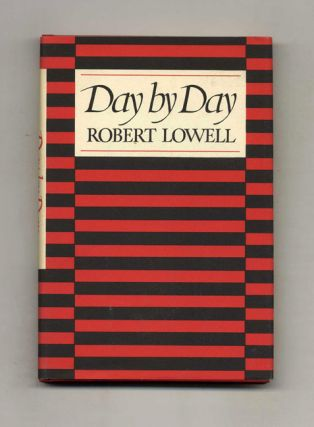 Day By Day. Robert Lowell