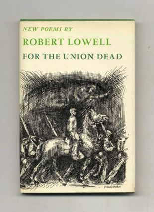 For the Union Dead. Robert Lowell