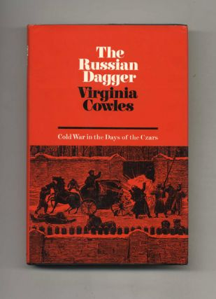 The Russian Dagger: Cold War in the Days of the Czars - 1st US Edition/1st Printing