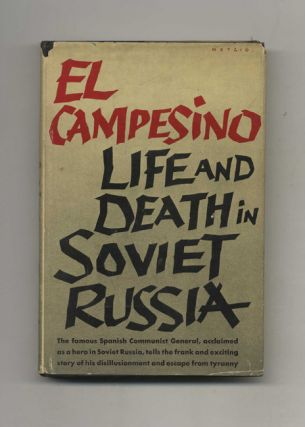 El Campesino: Life and Death in Soviet Russia