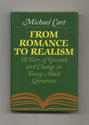 From Romance to Realism: 50 Years of Growth and Change in Young Adult Literature - 1st...
