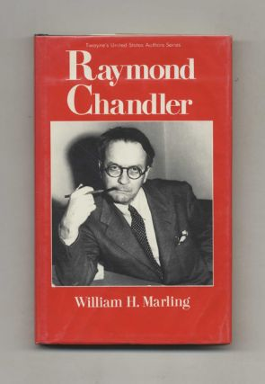 Raymond Chandler. William Marling