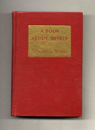 A Book about Myself. Theodore Dreiser