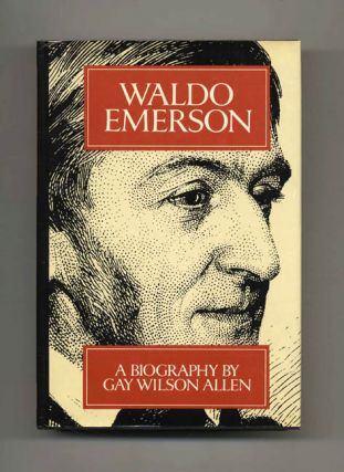 Waldo Emerson: A Biography - 1st Edition/1st Printing