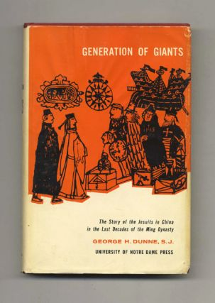 Generations of Giants: The Story of the Jesuits in China in the Last Decades of the Ming Dynasty