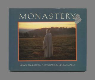Monastery: Prayer, Work, Community - 1st Edition/1st Printing