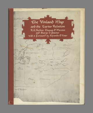 The Vinland Map and the Tartar Relation. R. A. Skelton, Thomas E. Marston, George D. Painter