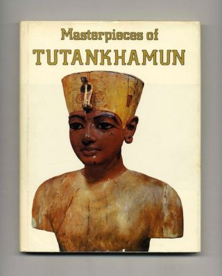 Masterpieces of Tutankhamun. David P. Silverman