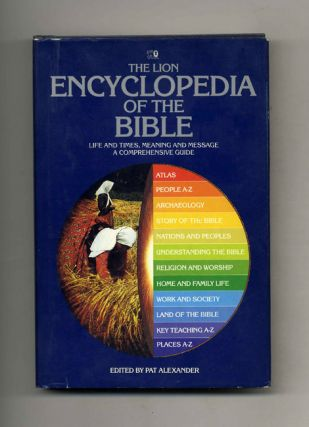 The Lion Encyclopedia of the Bible. Pat Alexander