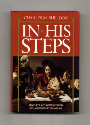 In His Steps. Charles M. Sheldon