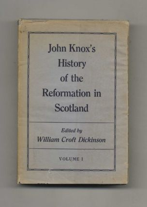 John Knox's History of the Reformation in Scotland