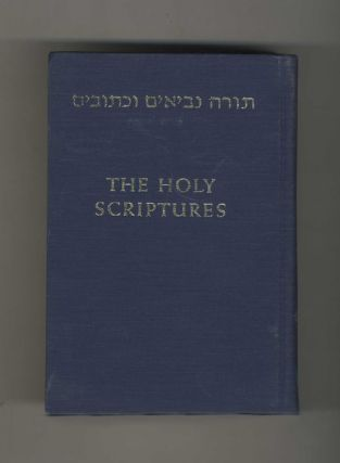The Holy Scriptures: According to the Masoretic Text