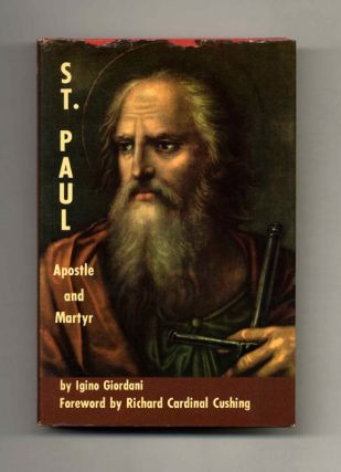 St. Paul: Apostle and Martyr. Igino and Giordani, Mother Clelia Maranzana, Mother Mary Paula...