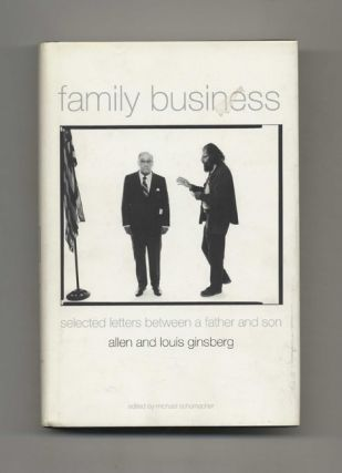 Family Business: Selected Letters between a Father and Son - 1st US Edition/1st Printing. Allen...