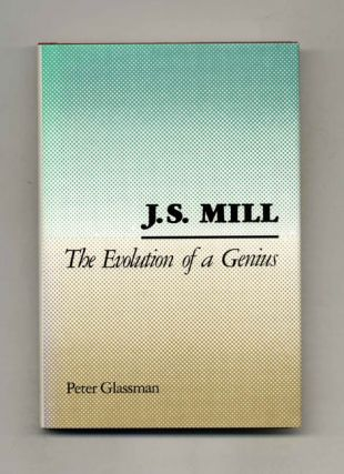 J. S. Mill: The Evolution of Genius