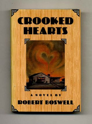 Crooked Hearts - 1st Edition/1st Printing