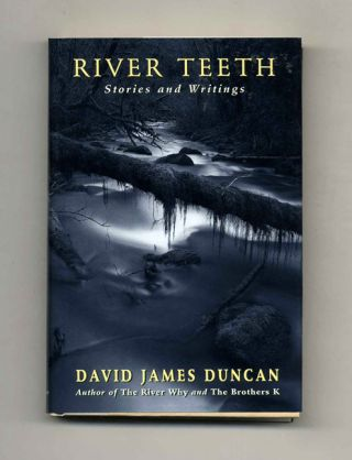 River Teeth - 1st Edition/1st Printing