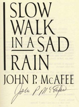 Slow Walk In A Sad Rain - 1st Edition/1st Printing