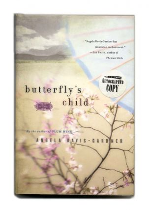 Butterfly's Child - 1st Edition/1st Printing. Angela Davis-Gardner