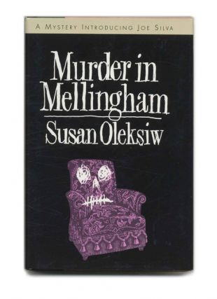 Murder in Mellingham - 1st US Edition/1st Printing. Susan Oleksiw