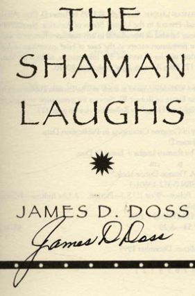 The Shaman Laughs - 1st Edition/1st Printing