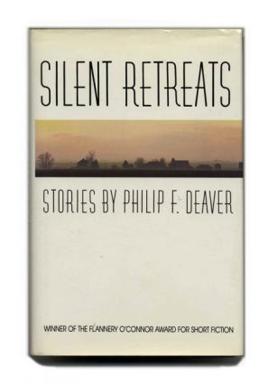 Silent Retreats - 1st Edition/1st Printing. Phillip F. Deaver