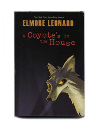 A Coyote's in the House - 1st Edition/1st Printing