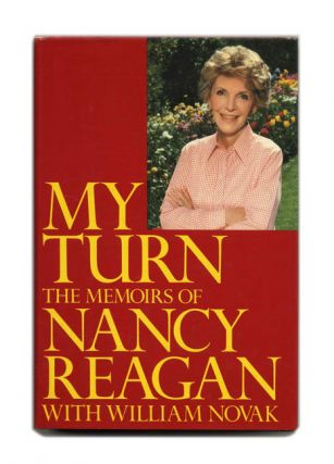 My Turn: The Memoirs of Nancy Reagan - 1st Edition/1st Printing. Nancy Reagan