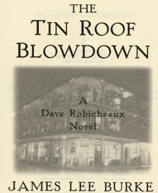 The Tin Roof Blowdown - 1st Edition/1st Printing