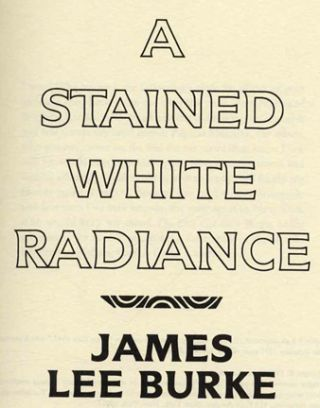 A Stained White Radiance - 1st Edition/1st Printing